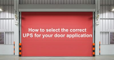 How to select correct UPS for door applications