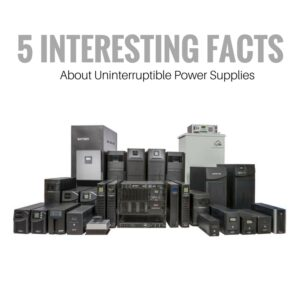 Facts about Uninterruptible Power Supply
